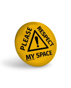 Please Respect My Space Badge (Pack of 10)