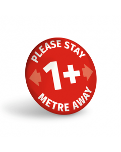Please Stay 1+ Metre Away Badge (Pack of 10) Red