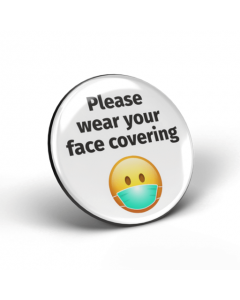 Please wear your face covering emoji badge - White/Black (Pack of 2)