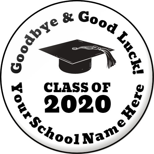 Goodbye and Good Luck Class of 2020 (Editable)